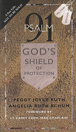 Psalm 91: God's Shield of Protection ()