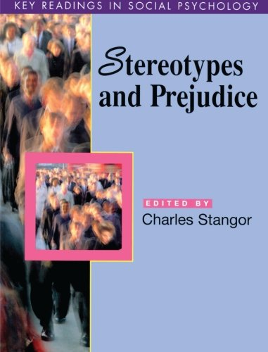 Stereotypes and Prejudice: Key Readings (Key Readings in Social Psychology)