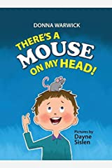 There's a Mouse on My Head!