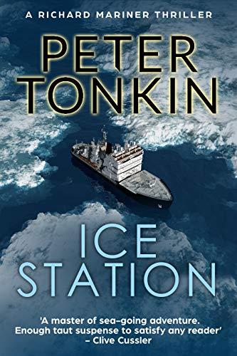 Ice Station (Richard Mariner Series Book 24) ()