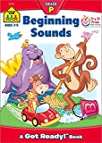 SCHOOL ZONE - Beginning Sounds Workbook, Preschool, Ages 3 to 5, Get Ready!™, Letter-Object and Letter-Sound Association, Alphabet, Helpful Illustrations and More! (Get Ready Books)
