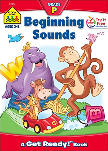 School Zone - Beginning Sounds Workbook - Ages 3 to 5, Preschool to Kindergarten, Letter-Object and Letter-Sound Association, Alphabet, Illustrations and More (School Zone Get Ready!TM Book Series) -