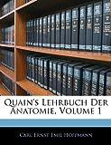 Quain's Lehrbuch der Anatomie, Carl Ernst Emil Hoffmann, 1145806724