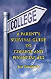 A Parent's Survival Guide to College and Financial Aid