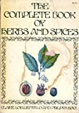 The Complete Book of Herbs and Spices, Claire Loewenfeld and Philippa Back, 0316530700