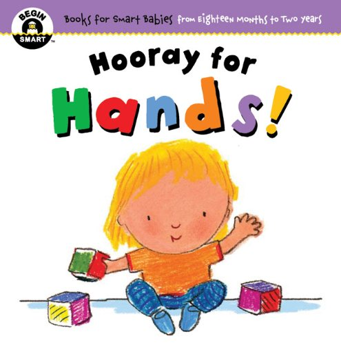 Download Hooray for Hands (Begin Smart: Books for Smart Babies from Eighteen Months to Two Years) ebook