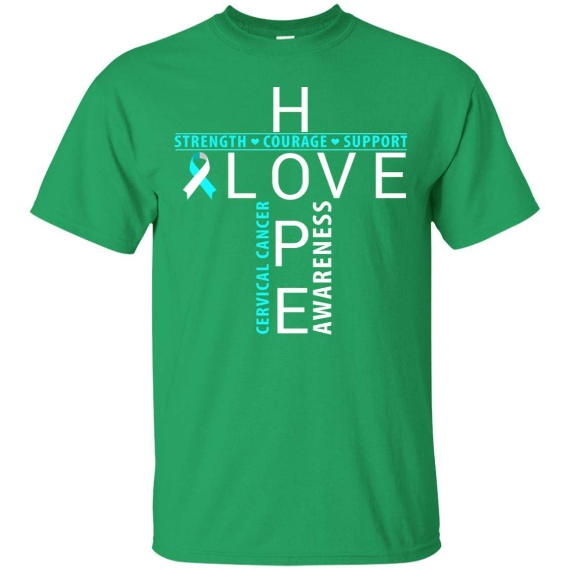 Teelesto Hope Love Strength Courage Support Cervical Cancer Awareness Shirt