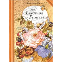 The Language of Flowers by Marthe Seguin-Fontes (2003-05-01)
