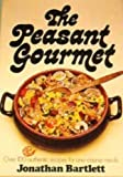 The Peasant Gourmet, Jonathan Bartlett, 0025075608