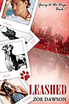 Leashed (Going to the Dogs Book 1) by [Dawson, Zoe]