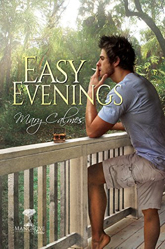 Easy Evenings (Mangrove Stories Book 4)
