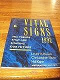 Vital Signs, Lester R. Brown and Hal Kane, 0393309746