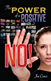img - for The Power of a Positive No! book / textbook / text book