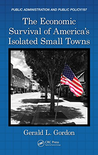 Download The Economic Survival of America's Isolated Small Towns (Public Administration and Public Policy) Pdf