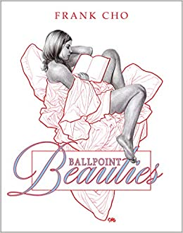 Ballpoint Beauties por Frank Cho epub
