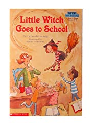 LITTLE WITCH GOES TO SCHOOL - STEP INTO READING 3 [Taschenbuch] by