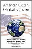 American Citizen, Global Citizen, Mark Gerzon, 098409301X
