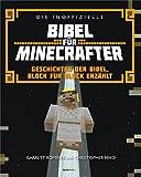 Die inoffizielle Bibel für Minecrafter: Geschichten der Bibel, Block für Block erzählt.
