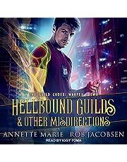 Hellbound Guilds & Other Misdirections: Guild Codex: Warped Series, Book 2
