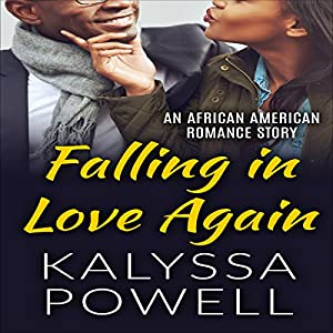 Falling in Love Again: An African American Romance Story Audiobook
