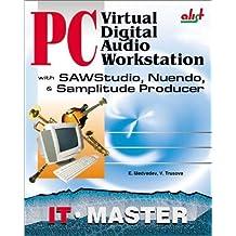 PC Virtual Digital Audio Workstation with SAWStudio, Nuendo & Samplitude Producer by Medvedev, Evgeny, Trusova, Vera, Trusova, V. (2002) Paperback