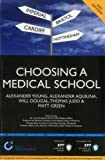 Choosing a Medical School: An essential guide to UK medical schools 2nd Edition (BPP Learning Media) (Entry to Medical School Series)