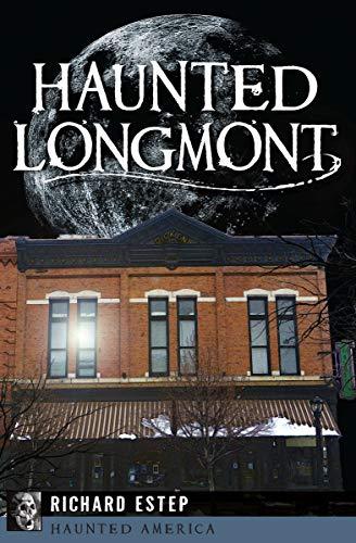 (Haunted Longmont (Haunted)