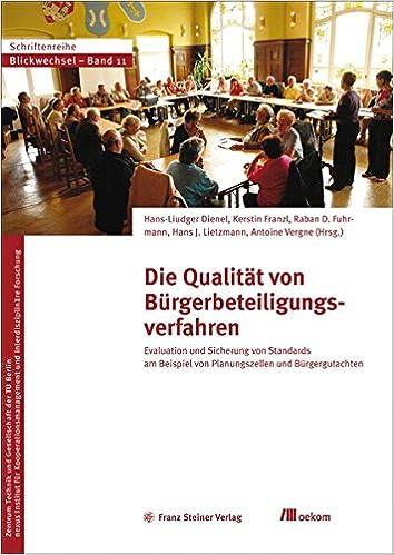 Qualitätssicherung in der informellen Bürgerbeteiligung: Evaluation ...