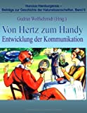 Von Hertz zum Handy - Entwicklung der Kommunikation, , 3833487445