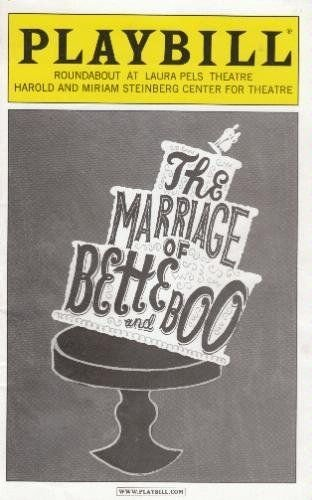 THE MARRIAGE OF BETTE AND BOO - PLAYBILL - JULY 2008 (The Harold And Miriam Steinberg Center For Theatre)