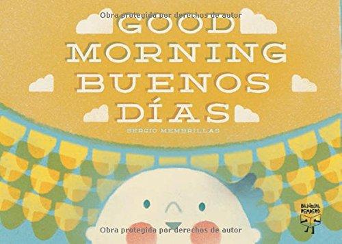 Good Morning / Buenos días (English and Spanish Edition) PDF