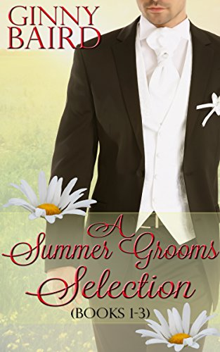 A Summer Grooms Selection (Books 1 - 3) (Summer Grooms Series Book 5)