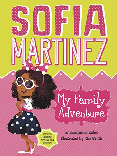 My Family Adventure (Sofia Martinez)