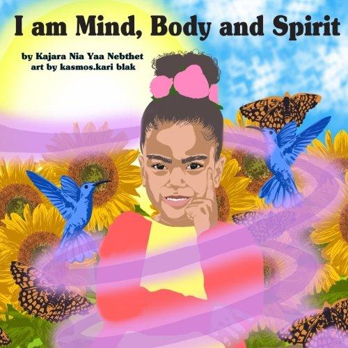 Download I am Mind, Body and Spirit ebook