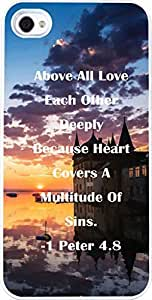 Case for Iphone 4 christian lyrics,Apple Iphone 4S Case Bible Verses Quotes Above All Love Each Other Deeply Because Heart Covers A Multitude Of Sins. -1 Peter 4.8