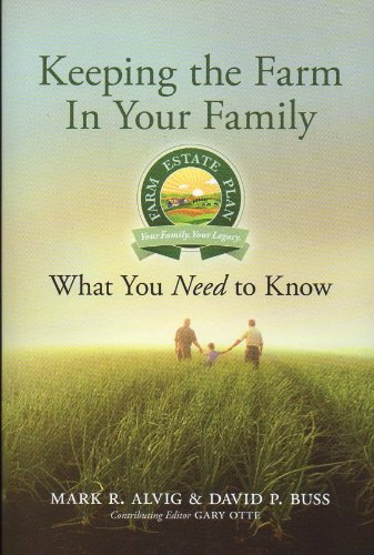 Keeping the Farm in Your Family: What You Need to Know