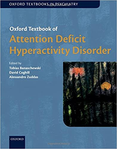 The Selling Of Attention Deficit >> Oxford Textbook Of Attention Deficit Hyperactivity Disorder