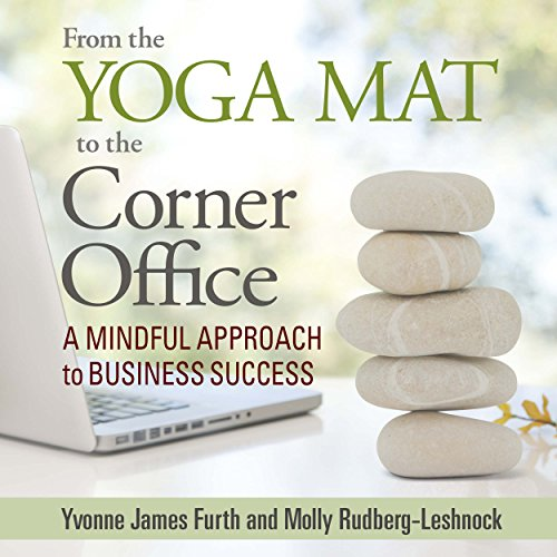 Executive Mat (From the Yoga Mat to the Corner Office: A Mindful Approach to Business Success)