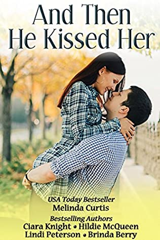 book cover of And Then He Kissed Her