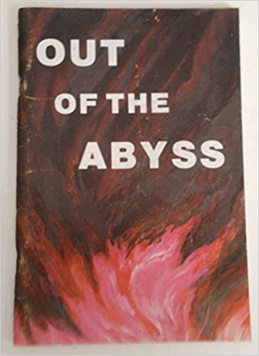 Out of the Abyss (Appendix: The Power and Glory of the