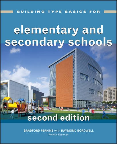Building Type Basics for Elementary and Secondary Schools - Elementary School Buildings