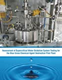 img - for Assessment of Supercritical Water Oxidation System Testing for the Blue Grass Chemical Agent Destruction Pilot Plant book / textbook / text book