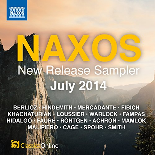 Naxos New Release Sampler: July 2014 July Sampler