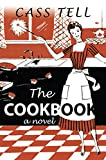 The Cookbook - a novel: A fun mystery story about a