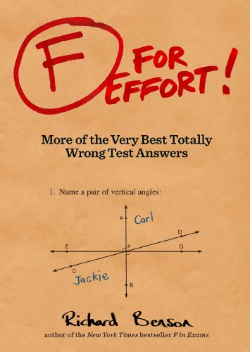 F for Effort: More of the Very Best Totally Wrong Test Answers (Best Price On Tan Towels)