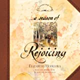 A Season of Rejoicing, Elizabeth M. Hoekstra, 1581342063