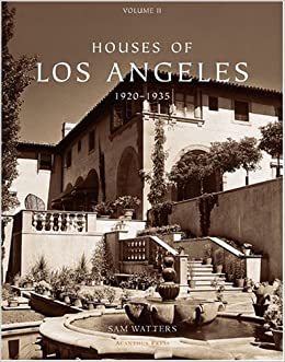 houses of los angeles 1920 1935 urban domestic architecture sam