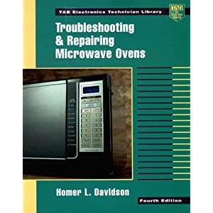 Troubleshooting and Repairing Microwave Ovens by Homer L. Davidson (1996-11-01)