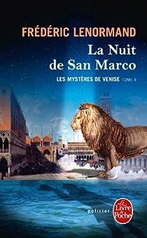 Les Mystères de Venise, tome 2 : La Nuit de San Marco par Lenormand