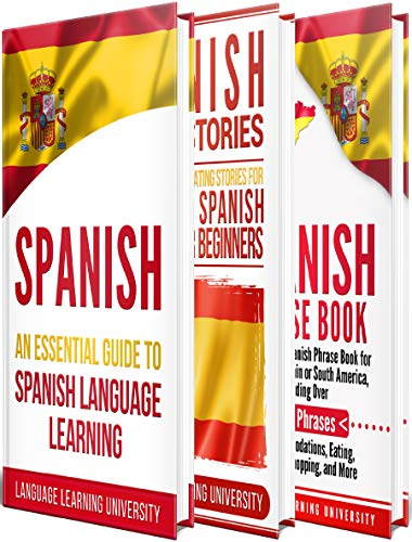Learn Spanish Quickly and Easily: The Ultimate Guide to Learning Spanish for Beginners!